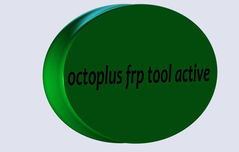 octopus - octoplus frp tool active